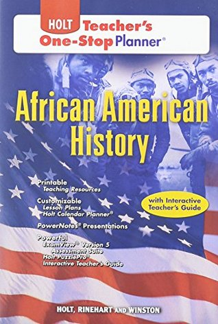 Holt African American History Teachers One Stop Planner  by  Holt, Rinehart, and Winston