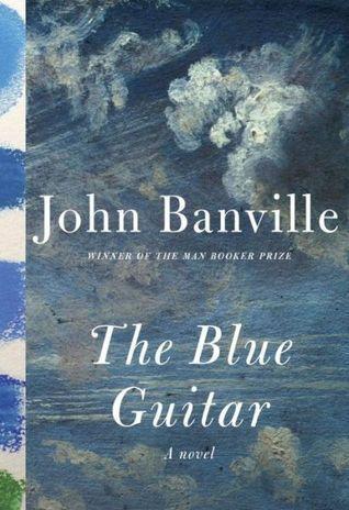 The Blue Guitar John Banville