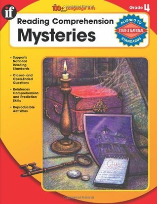 The 100+ Series Reading Comprehension Mysteries, Grade 4  by  School Specialty Publishing