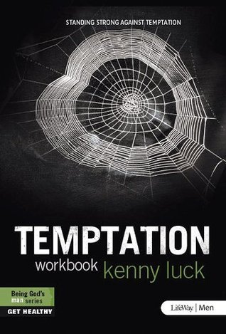 Temptation: Standing Strong Against Temptation  by  Kenny Luck