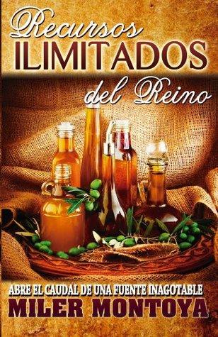 Recursos Ilimitados Del Reino  by  Miler Montoya