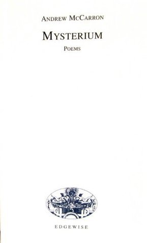 Mysterium: Poems  by  Andrew McCarron