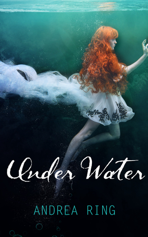 Under Water (A Yellow Wood Series Book 1)  by  Andrea Ring