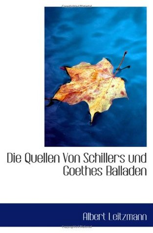 Die Quellen Von Schillers Wilhelm Tell Albert Leitzmann