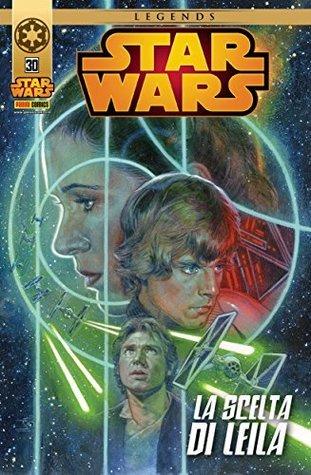 Star Wars Legends #30: La Scelta di Leila  by  Paul Chadwick