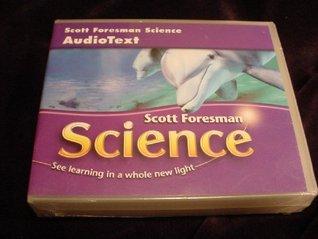SCOTT FORESMAN SCIENCE 2006 AUDIOTEXT CD GRADE 3  by  Scott Foresman