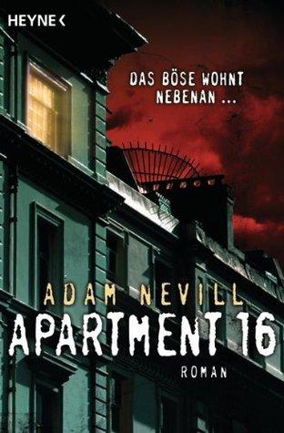 Apartment 16: Roman  by  Adam Nevill