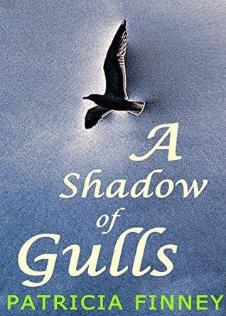 A Shadow of Gulls Patricia Finney