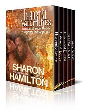 Immortal Valentines: Paranormal Super Bundle (Vampires, Dark Angel Love)  by  Sharon Hamilton