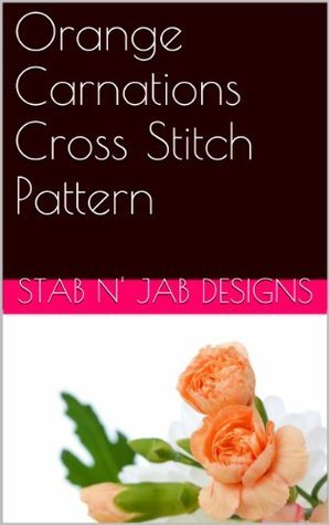 Orange Carnations Cross Stitch Pattern  by  Stab N Jab Designs