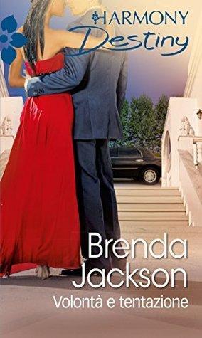 Volontà e tentazione Brenda Jackson