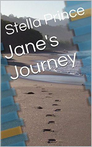 Janes Journey  by  Stella Prince