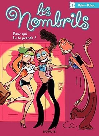 48hBD - Les Nombrils - Tome 1: Pour qui tu te prends ?  by  Maryse Dubuc