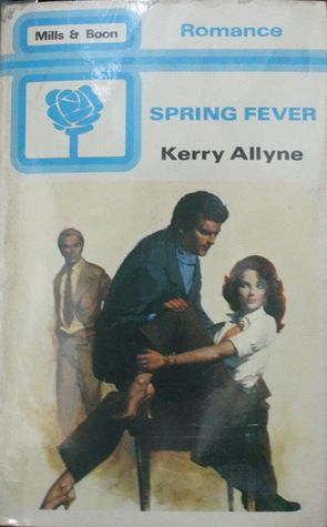 Spring Fever Kerry Allyne