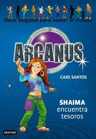 Shaima encuentra tesoros: Arcanus 9 Care Santos