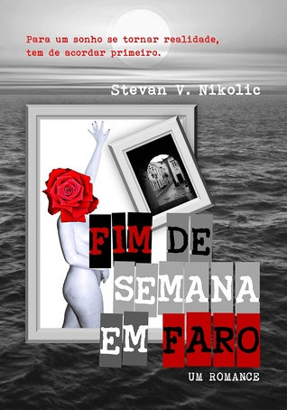 Fim de semana em Faro Stevan V. Nikolic