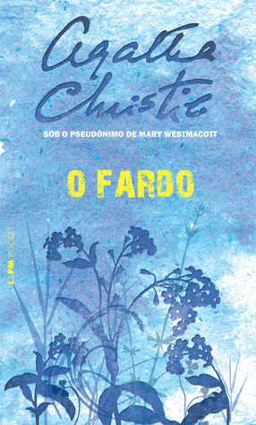 O Fardo  by  Mary Westmacott