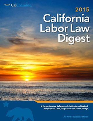 2009 California Labor Law Digest CalChamber