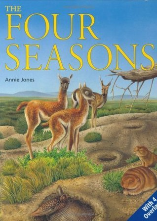 The Four Seasons: Uncovering Nature  by  Annie Jones