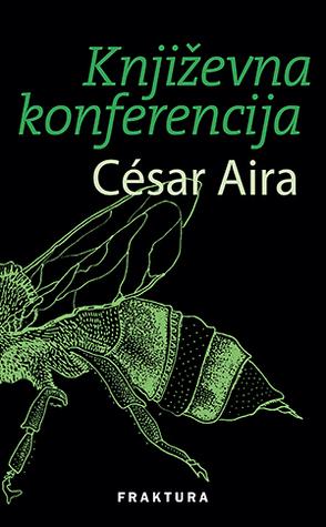 Književna konferencija  by  César Aira