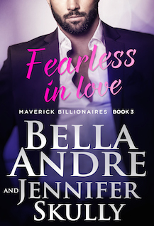 Fearless In Love (The Maverick Billionaires, #3)  by  Bella Andre
