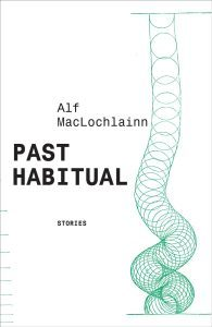 Past Habitual:Stories  by  Alf MacLochlainn