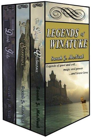 Legends of Winatuke: Dark Isle ~ Lake of Sorrows ~ The Light of Valmora Sarah J. McNeal