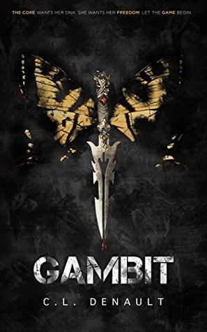 Gambit (The Prodigy Chronicles Book 1) C.L. Denault