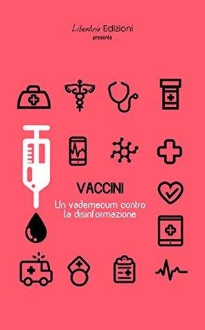 Vaccini: un vademecum contro la disinformazione Various