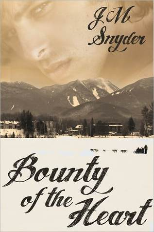 Bounty of the Heart J.M. Snyder