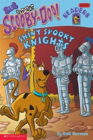 Scooby-Doo Reader #5: Shiny Spooky Knights (Level 2)  by  Gail Herman