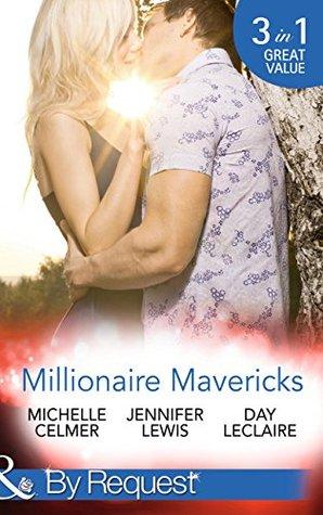 Millionaire Mavericks (Mills & Boon By Request) (Texas Cattlemans Club: Maverick County Millionaires - Book 4): The Oilmans Baby Bargain / The Mavericks Virgin Mistress / Lone Star Seduction  by  Michelle Celmer