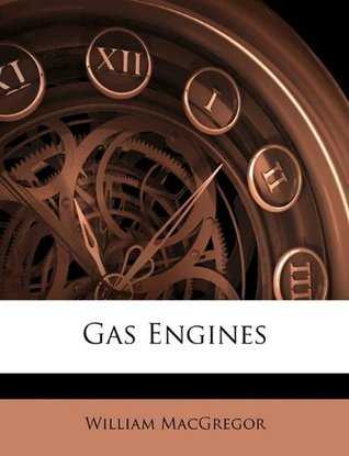 Gas Engines William MacGregor