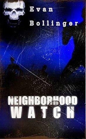 Neighborhood Watch Evan Bollinger