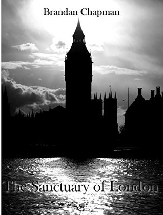 The Sanctuary of London Brandan Chapman