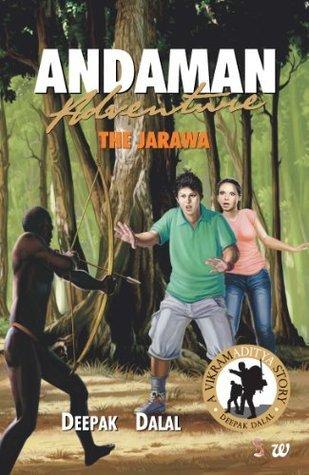 THE JARAWA  by  Deepak Dalal