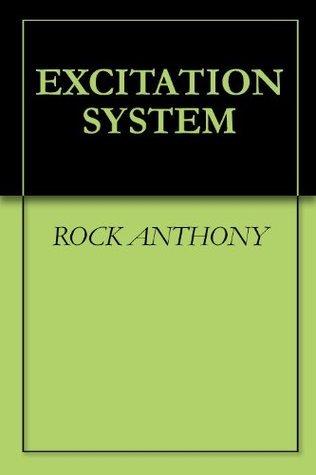 EXCITATION SYSTEM Rock Anthony