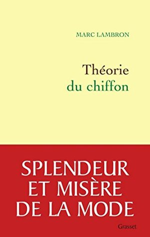 Théorie du chiffon  by  Marc Lambron