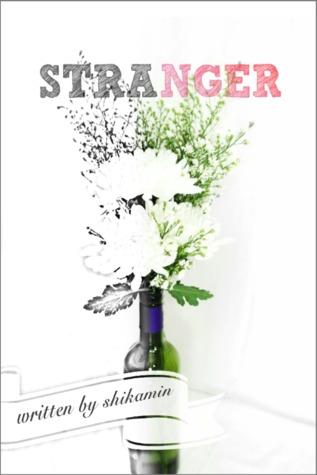 Stranger Shikamin
