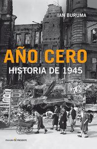 Año cero: historia de 1945  by  Ian Buruma
