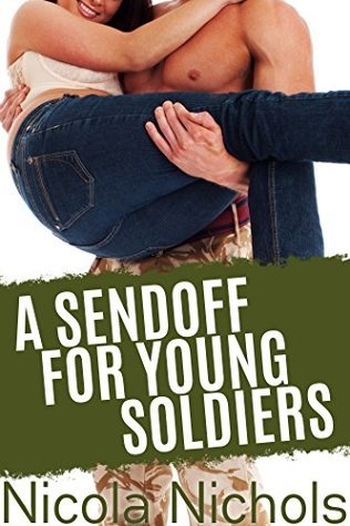 A Sendoff for Young Soldiers  by  Nicola Nichols
