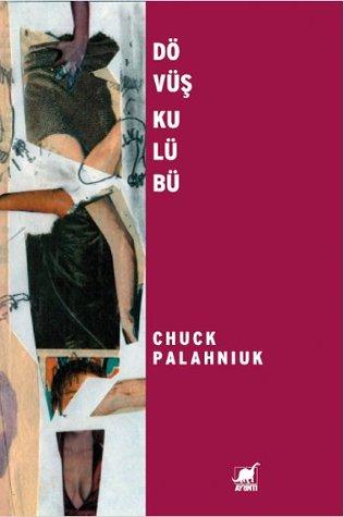 Dövüş Klübü  by  Chuck Palahniuk