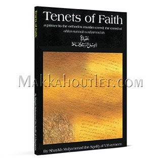 Tenets of Faith  by  Muhammad Ibn Saalih Al-Uthaymeen