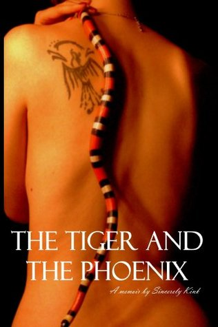 The Tiger and the Phoenix Sincerely Kink