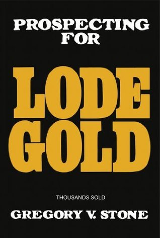 Lode Gold  by  Gregory Stone