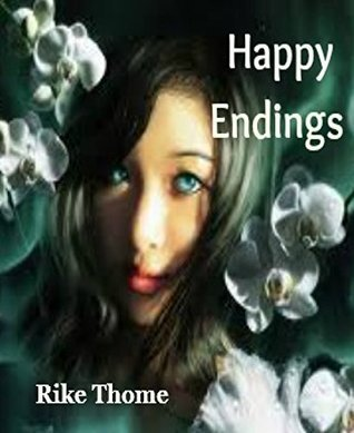 Happy Endings: Liebesroman  by  Rike Thome