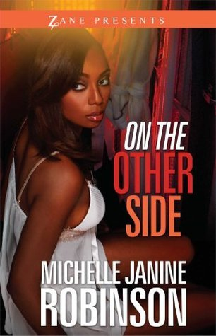 On the Other Side  by  Michelle Janine Robinson