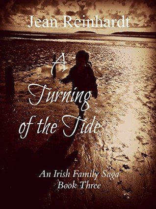 A Turning of the Tide (An Irish Family Saga Book 3) Jean Reinhardt