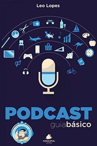 Podcast Leo Lopes