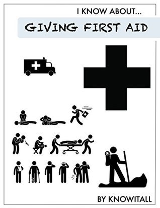I Know about First Aid (I Know About...)  by  Mr. Knowitall